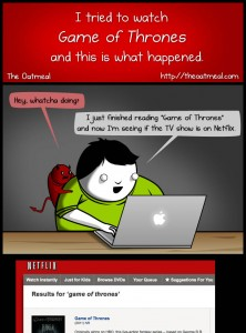 I tried to watch Game of Thrones and this is what happened - The Oatmeal - Klick für den ganzen Comic